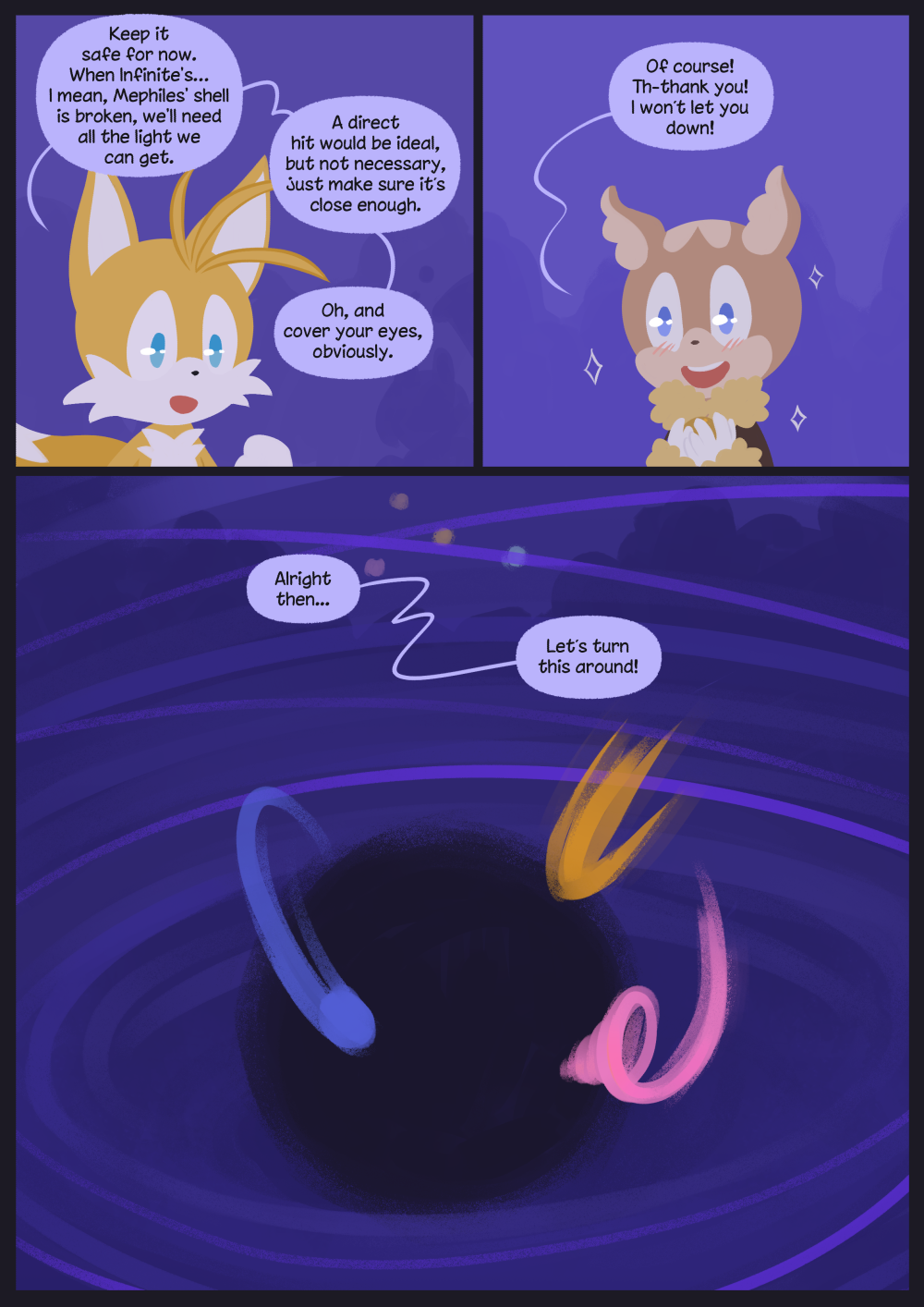 Tails has learned from his chapter 2 mistakes